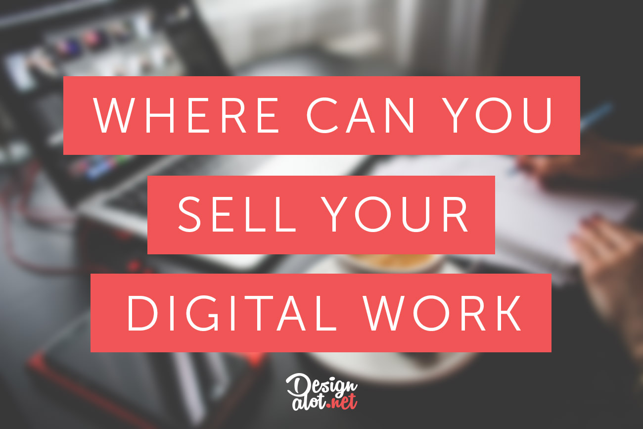Where can you sell your digital work