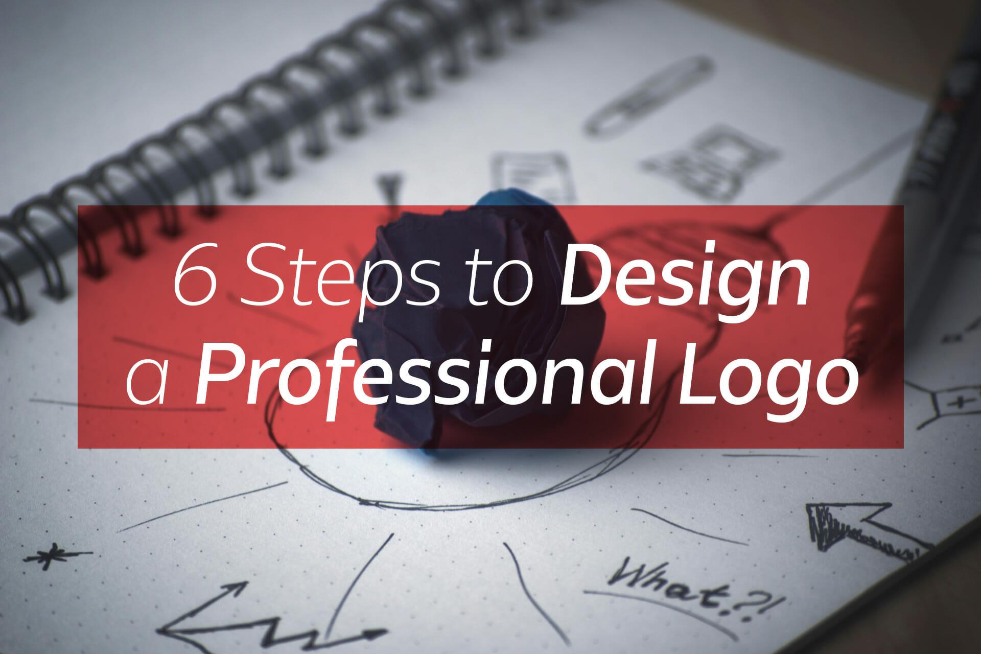 6 steps to design a professional logo