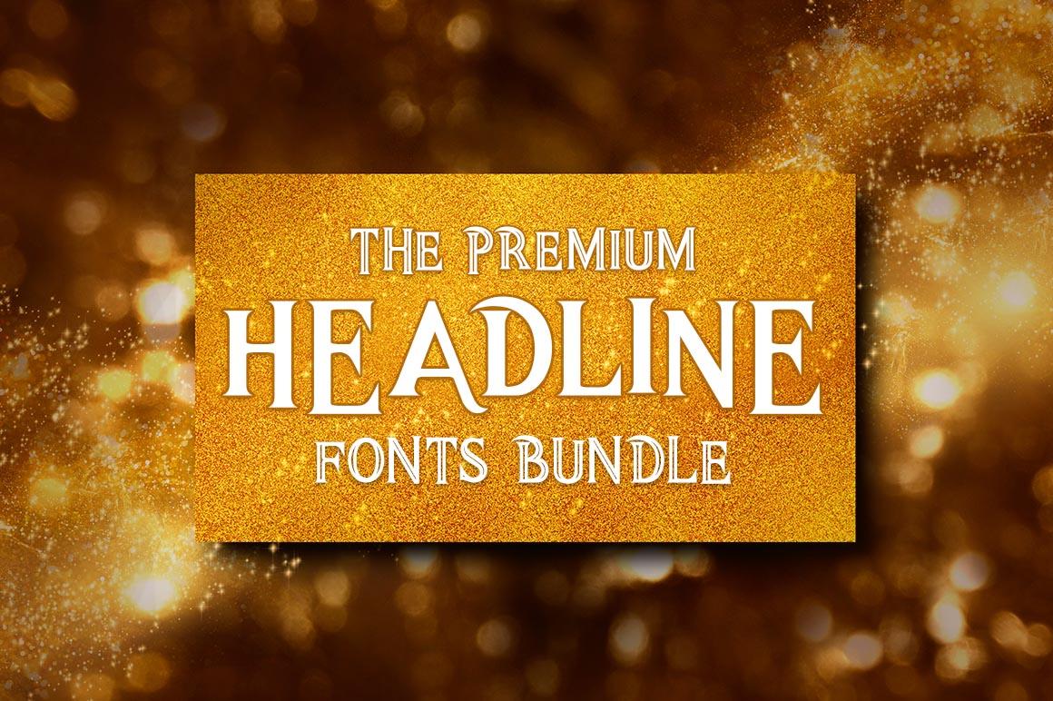 The Premium Headline Fonts Bundle Review